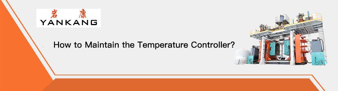 Temperature Controller Maintenance
