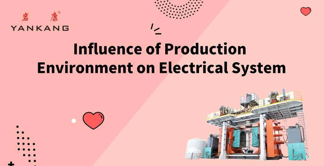 influence of the production environment on the electrical system