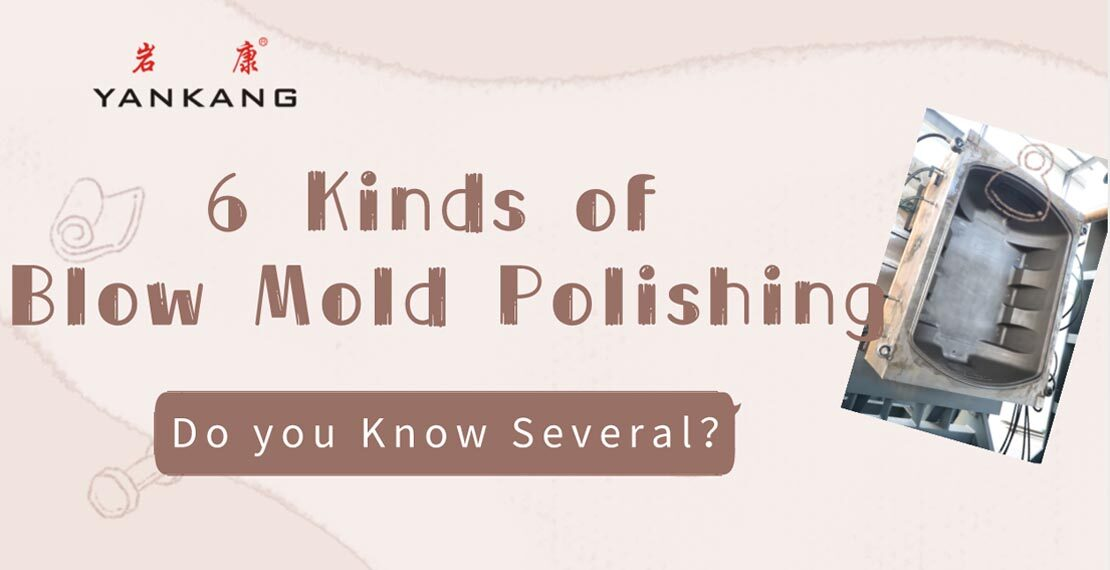 blow mold polishing