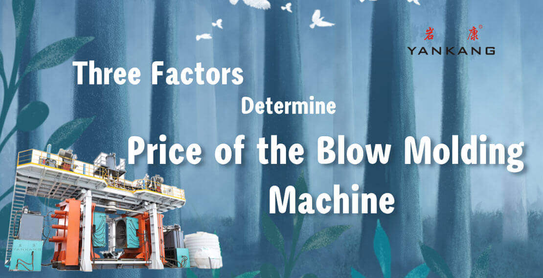 What Factors Determine the Price of the Blow Molding Machine?