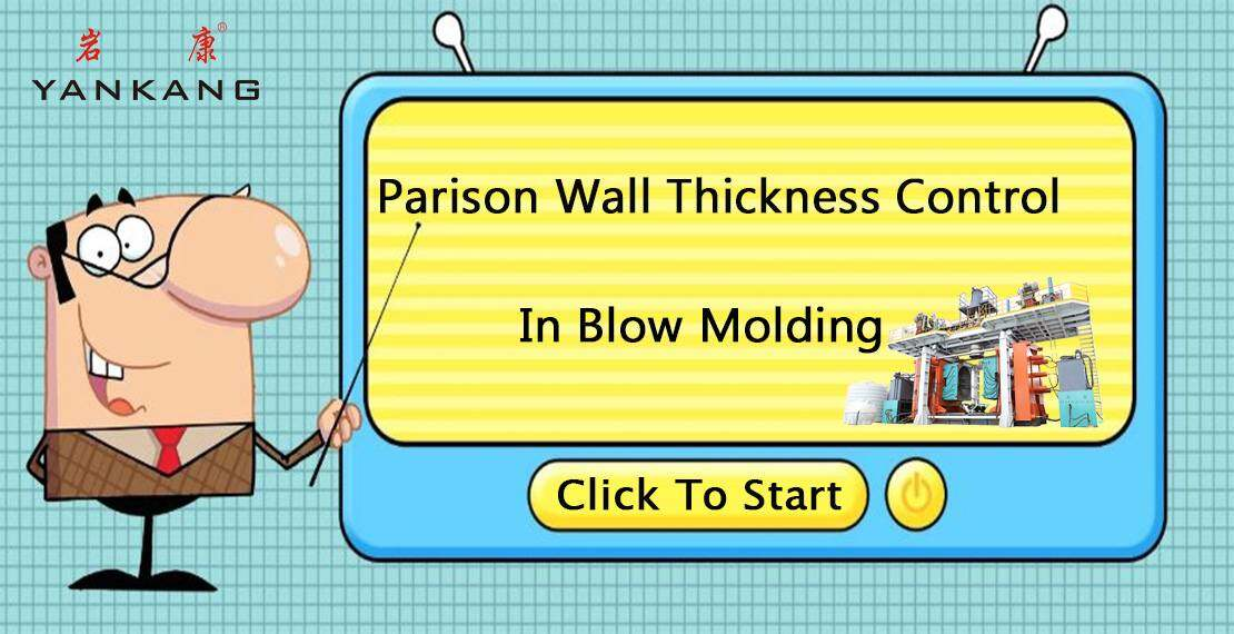 parison wall thickness control in blow molding