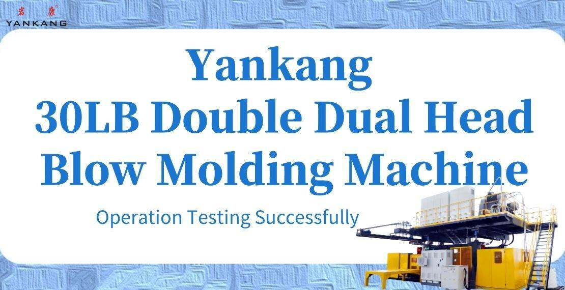 yankang 30lb double dual head blow molding machine operation testing