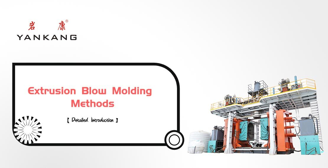 extrusion-blow-molding-methods