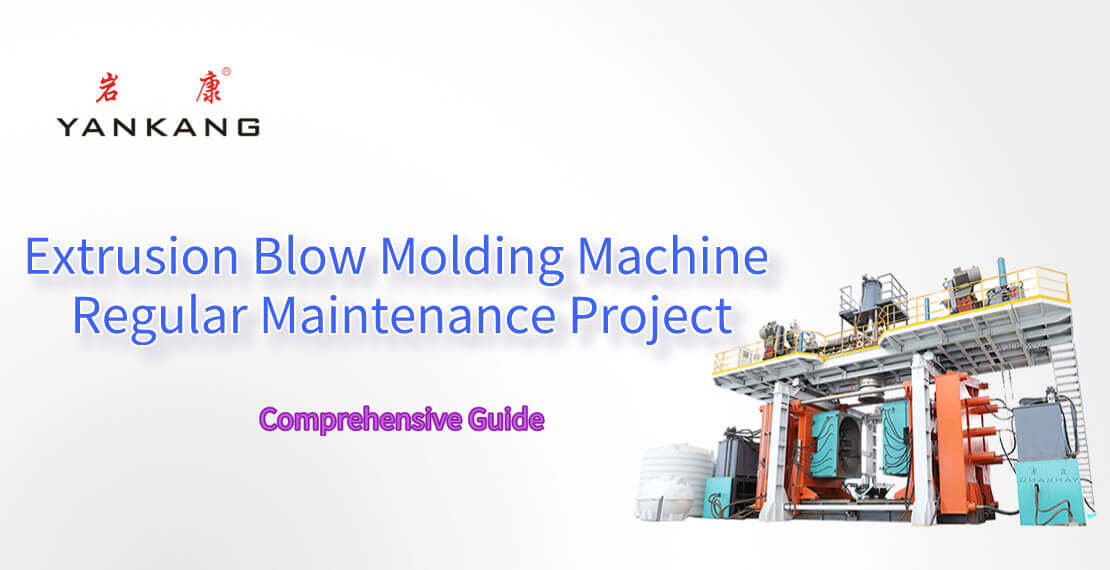 extrusion-blow-molding-machine-regular-maintenance